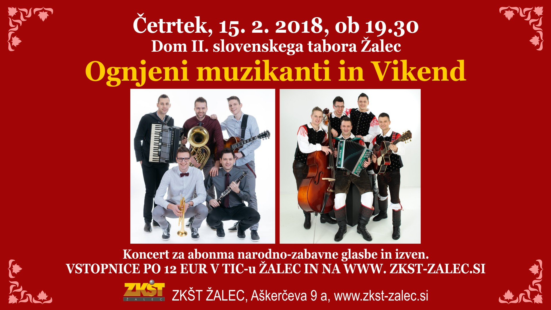 Ognjeni muzikanti in Vikend