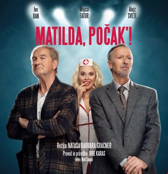 Matilda, počak'!